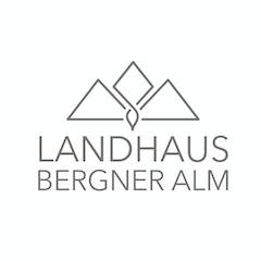 Landhaus Bergner Alm Chalet